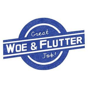 Woe & Flutter