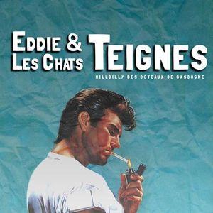 Eddie & les Chats Teignes