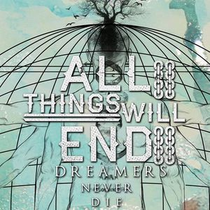 All Things Will End