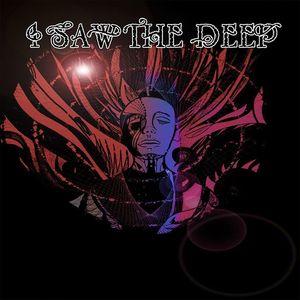 I Saw The Deep
