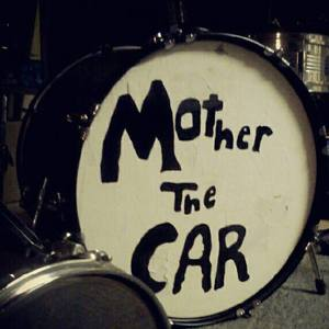 Mother The Car