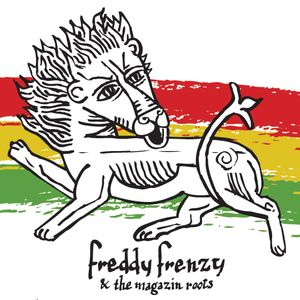 Freddy Frenzy & The Magazin Roots