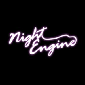 Night Engine