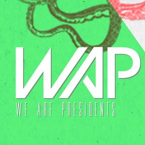 We Are Presidents