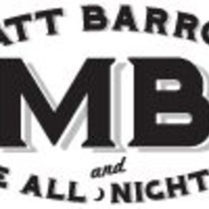 MATT Barrow and the All Nighters