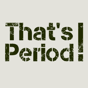 That's Period