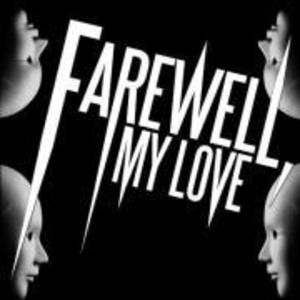 Fans of Farewell, My Love