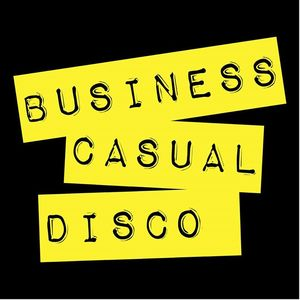 Business Casual Disco