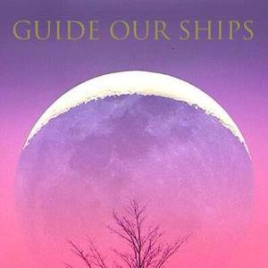 Guide Our Ships