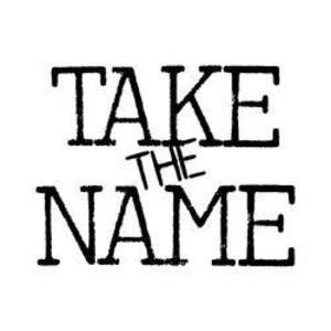Take the Name
