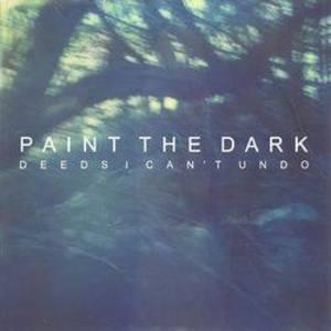 Paint The Dark