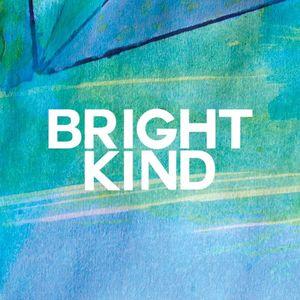 Bright Kind