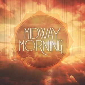 Midway Morning