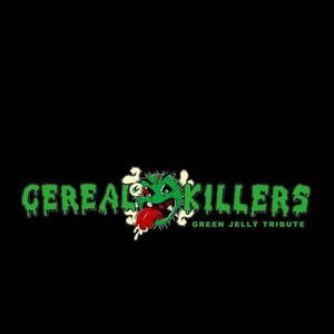 Cereal Killers - Green Jelly Tribute