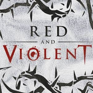 Red and Violent