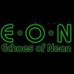 Echoes Of Neon (E*O*N)