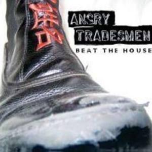 Angry Tradesmen