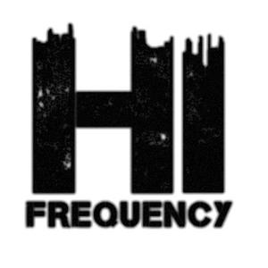 HI FREQUENCY