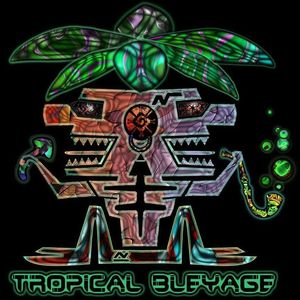 Tropical Bleyage
