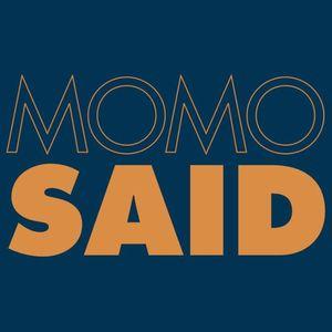 MOMO SAID
