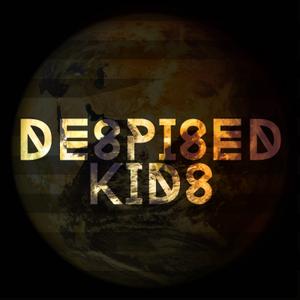 Despised Kids