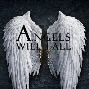 Angels Will Fall
