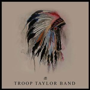 Troop Taylor Band