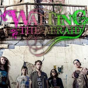 Waiting The Afraid