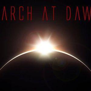 March At Dawn