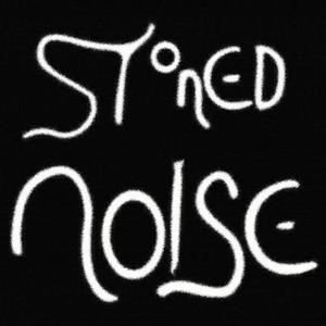 Stoned Noise