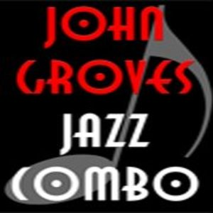 John Groves Jazz Combo