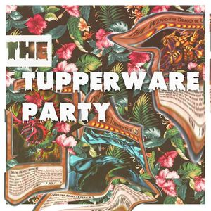 The Tupperware Party
