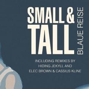 Small & Tall