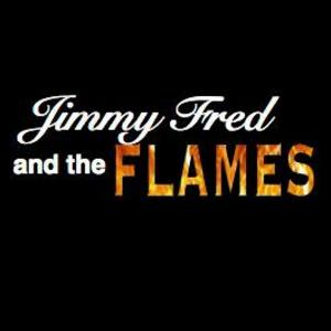 Jimmy Fred and the Flames