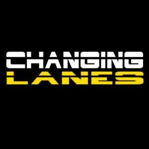 Changing Lanes.