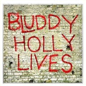 Bluddy Holly