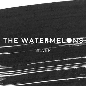 THE WATERMELONS