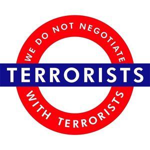 We Do Not Negotiate With Terrorists