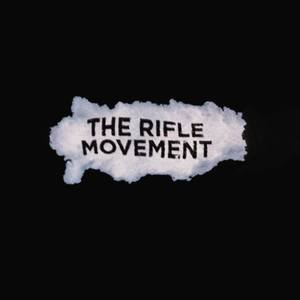 The Rifle Movement