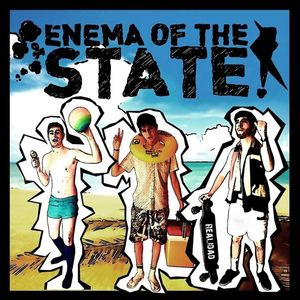Enema Of The State