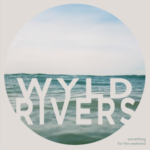 Wyld Rivers