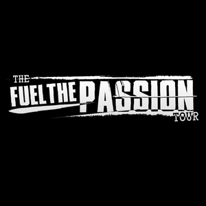 Fuel The Passion Tour