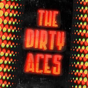 The Dirty Aces