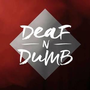 Deaf'n'Dumb