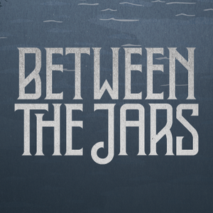 Between The Jars