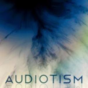 Audiotism