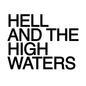 Hell and the High Waters