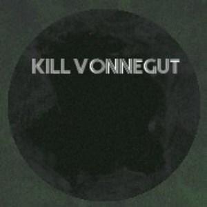 Kill Vonnegut