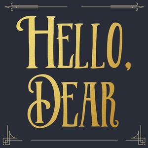 Hello, Dear