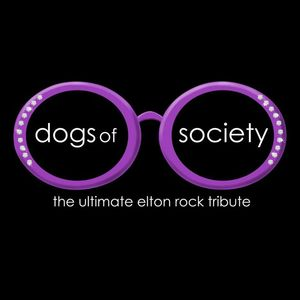 Dogs of Society-Ultimate Elton Rock Tribute